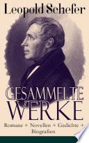 Gesammelte Werke  Romane   Novellen   Gedichte   Biografien    ber 1300 Titel in einem Buch   Vollst  ndige Ausgaben