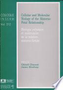 Biologie Cellulaire Et Moléculaire de la Relation Materno-foetale