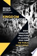 Kingdom Collaborators  Eight Signature Practices