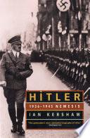 Hitler  1936 1945 Nemesis
