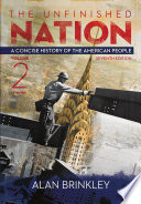 The Unfinished Nation  A Concise History of the American People Volume 2