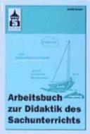 Arbeitsbuch zur Didaktik des Sachunterrichts