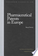 Pharmaceutical Patents in Europe