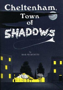 Cheltenham  Town of Shadows