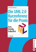 Die UML-2.0-Kurzreferenz für die Praxis