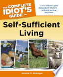 The Complete Idiot s Guide to Self Sufficient Living