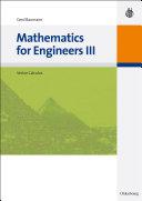Mathematics for Engineers III