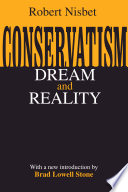 Conservatism: Dream And Reality : ...