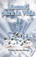 Manual Para La Vida Spanish Edition