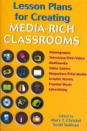 Lesson Plans for Creating Media rich Classrooms