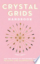 Crystal Grids Handbook