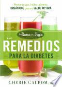 Los Remedios Para La Diabetes De La Dama De Los Jugos