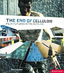 The end of celluloid