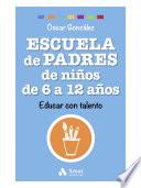 Escuela de Padres de ni  os de 6 a 12 a  os