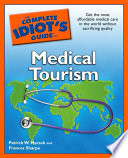 The Complete Idiot S Guide To Medical Tourism