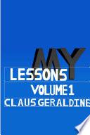 My Lessons  Volume 1