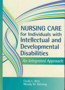 Nursing Care for Individuals with Intellectual and Developmental Disabilities