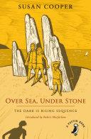 Over Sea, Under Stone}