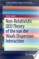 Non Relativistic QED Theory of the van der Waals Dispersion Interaction