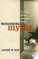 Murdering Myths