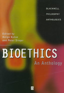 Bioethics An Anthology