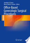 Office Based Gynecologic Surgical Procedures