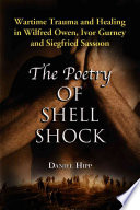 The Poetry Of Shell Shock : war functioned as a means for owen,...