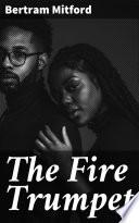 The Fire Trumpet Book PDF