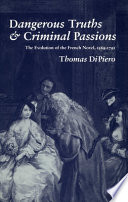 Dangerous Truths and Criminal Passions
