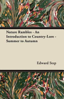 Nature Rambles   An Introduction to Country Lore   Summer to Autumn