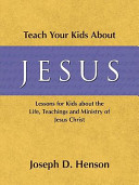 Teach Your Kids about Jesus