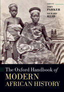 The Oxford Handbook of Modern African History Invaluable Tool For Historians And