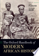 The Oxford Handbook of Modern African History Invaluable Tool For Historians And Others