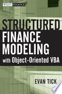 Structured Finance Modeling with Object Oriented VBA