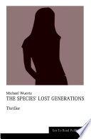 The Species  Lost Generations