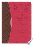 The Bible Promise Book for Women   Prayer   Praise Edition