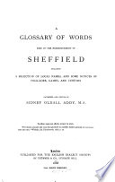 A glossary of words used in the neighbourhood of Sheffield   With  A supplement Book PDF