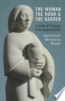 The Woman  the Hour  and the Garden