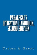 Paralegal s Litigation Handbook
