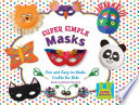 Super Simple Masks