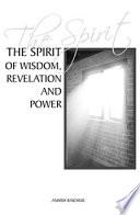 The Spirit Of Wisdom Revelation And Power