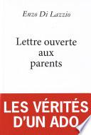 Lettre ouverte aux parents   les v  rit  s d un ado
