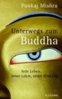 Unterwegs zum Buddha