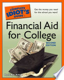 The Complete Idiot s Guide to Financial Aid for College