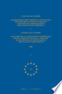 Yearbook of the European Convention for the Prevention of Torture and Inhuman or Degrading Treatment or Punishment Annuaire de la convention europ  enne pour la pr  vention de la torture et des peines ou traitements inhumain ou d  gradants