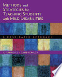Methods and Strategies for Teaching Students with Mild Disabilities  A Case Based Approach