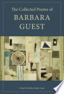 The Collected Poems of Barbara Guest