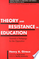 illustration Theory and Resistance in Education, Towards a Pedagogy for the Opposition