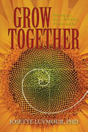 Grow Together : you might think. your child's well-being has a...