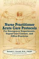 Nurse Practitioner Acute Care Protocols